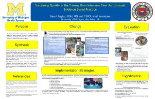 Sustaining Quality in the Trauma Burn Intensive Care Unit through Evidence Based Practice