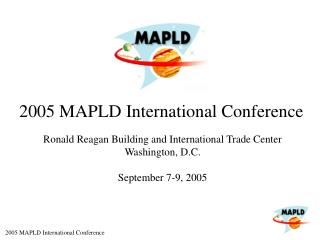 2005 MAPLD International Conference