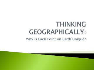 THINKING GEOGRAPHICALLY: