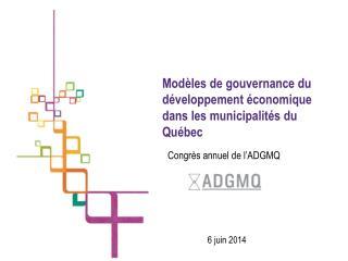 Modèles de gouvernance du développement économique dans les municipalités du Québec