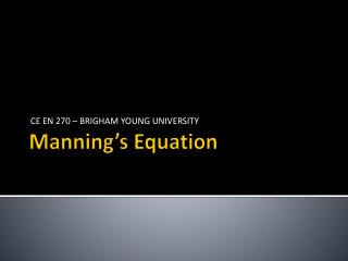 Manning�s Equation
