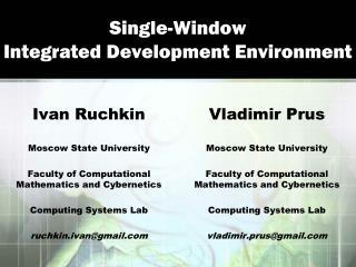 Single-Window Integrated Development Environment