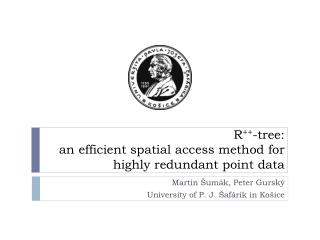 R ++ -tree :  an  efficient spatial access method for highly redundant point data