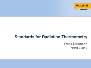 Standards for Radiation Thermometry