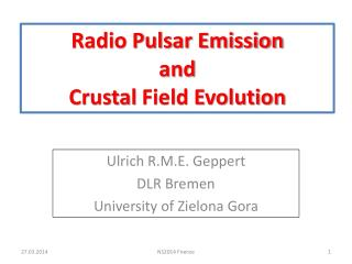 Radio Pulsar Emission  and Crustal  Field Evolution