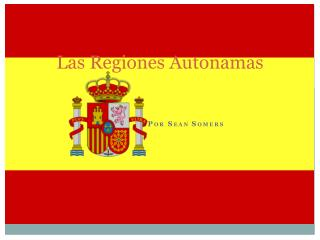 Las  Regiones Autonamas