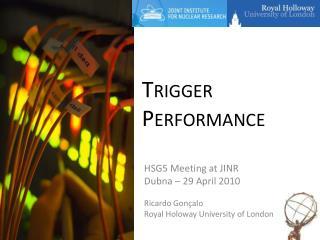 Trigger  Performance