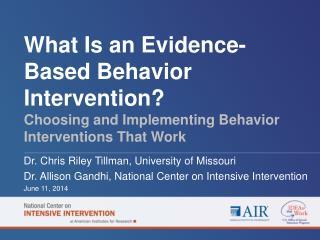 Dr. Chris Riley Tillman,  University  of Missouri