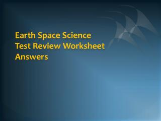 Earth Space Science Test Review Worksheet  Answers