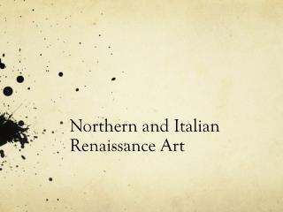 Northern and Italian Renaissance Art