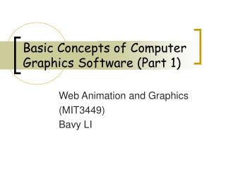 Basic Concepts of Computer Graphics Software (Part 1)