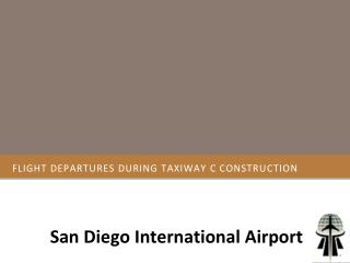 Flight Departures during Taxiway C Construction