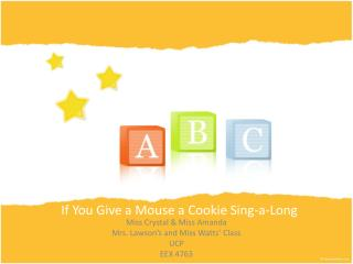 If You  Give  a Mouse a Cookie  Sing -a-Long