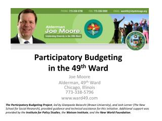 Participatory Budgeting in the 49 th  Ward
