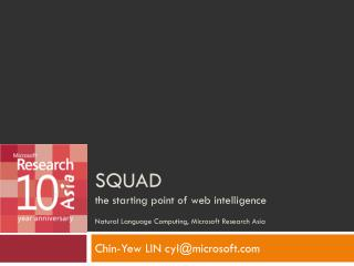 SQuaD the starting point of web intelligence Natural Language Computing, Microsoft Research Asia