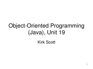 Object-Oriented Programming (Java), Unit 19