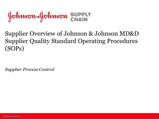 Purpose of the Supplier Process Control SOP
