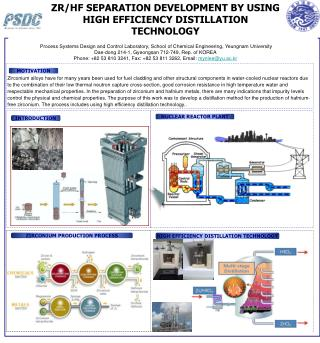 ZR/HF SEPARATION DEVELOPMENT BY USING HIGH EFFICIENCY DISTILLATION TECHNOLOGY