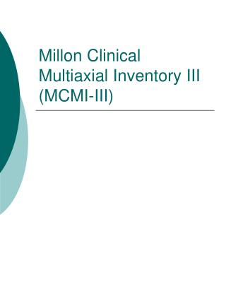 Millon Clinical Multiaxial Inventory III MCMI-III