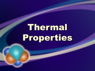 Thermal Properties