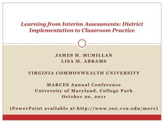 Learning from Interim Assessments: District Implementation to Classroom Practice