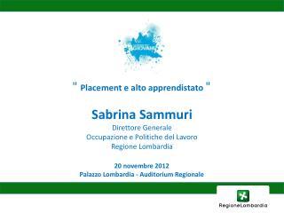 20 novembre 2012  Palazzo Lombardia -  Auditorium  Regionale