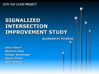 SIGNALIZED INTERSECTION IMPROVEMENT STUDY
