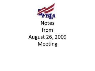 Notes from August 26, 2009 Meeting