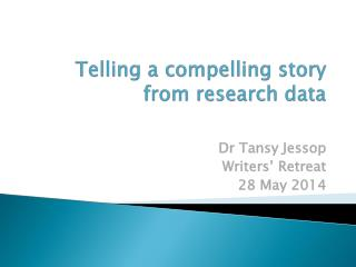 Telling a compelling story from research data
