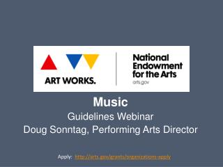 Music Guidelines Webinar Doug Sonntag, Performing Arts Director