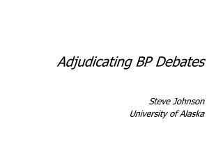 Adjudicating BP Debates