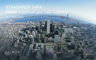 STANDARDY TAPA D?l�te maximum pro Va�i logistiku?