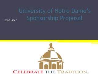 University of Notre Dame's Sponsorship Proposal