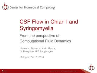 CSF Flow in  Chiari  I and  Syringomyelia