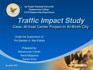 Traffic Impact Study Case: Al- Irsal  Center Project in Al- Bireh  City