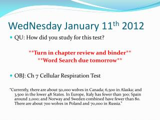 WedNesday  January 11 th  2012