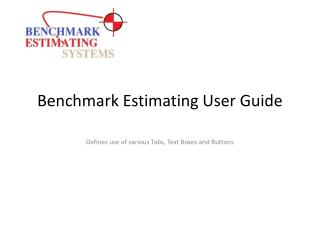 Benchmark Estimating User Guide