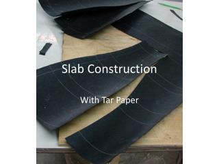 Slab Construction