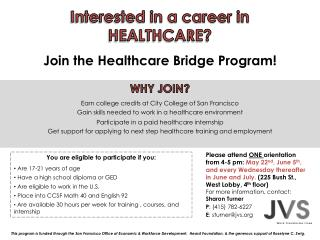 WHY JOIN? Earn college credits at City College of San  Francisco