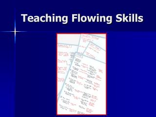Teaching Flowing Skills
