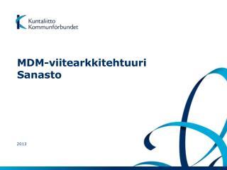 MDM-viitearkkitehtuuri Sanasto