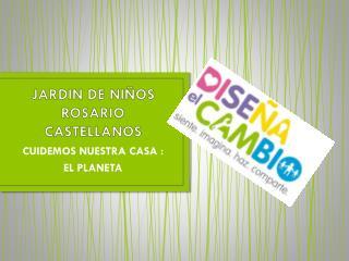 JARDIN DE NIÑOS ROSARIO CASTELLANOS
