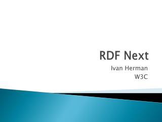 RDF Next