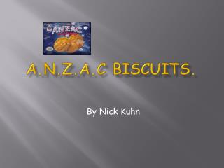 A.N.Z.A.C Biscuits.
