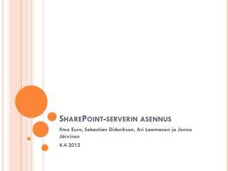 SharePoint-serverin asennus