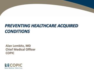 PREVENTING HEALTHCARE ACQUIRED CONDITIONS