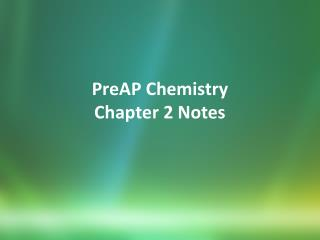 PreAP Chemistry Chapter 2 Notes