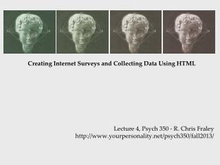Creating Internet Surveys and Collecting Data Using HTML