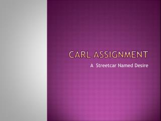 CARL assignment