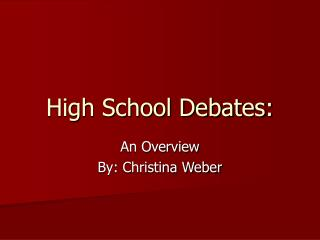 High School Debates: